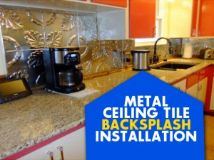 Metal Ceiling Tile Backsplash Installation