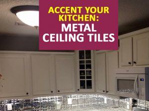 accent your kitchen with metal ceiling tiles